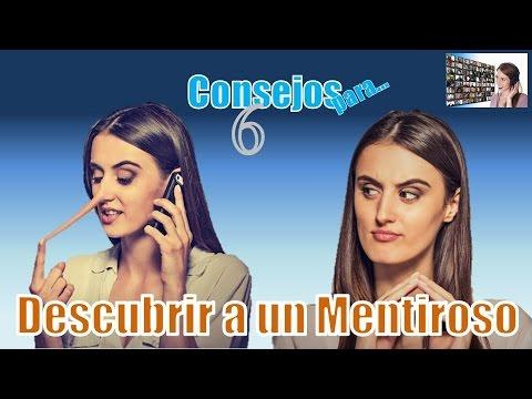 DESCUBRIR A UN MENTIROSO 6 CONSEJOS, TIPS, RECOMENDACIONES O PASOS