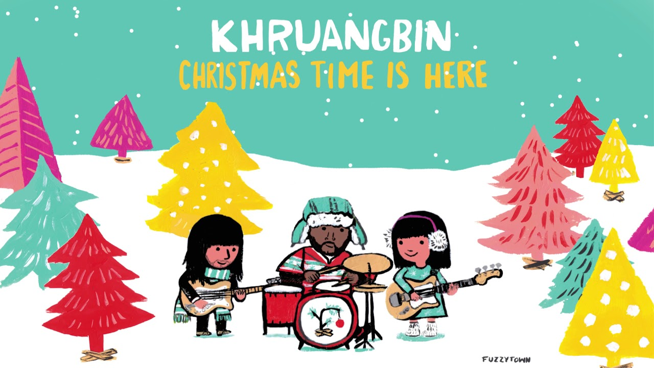 Christmas Ti E Is Here 2020 Khruangbin   Christmas Time Is Here   YouTube