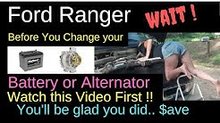 Ford Ranger Before you buy a Battery or Alternator for your Pick-up Watch this Youtube first