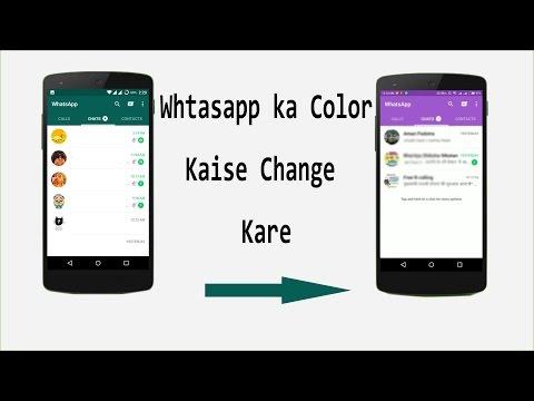 [Not Root ] Whatsapp ka Theme Color kaise Change kare