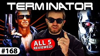 TERMINATOR Series -- All 5 Movies Reviewed!
