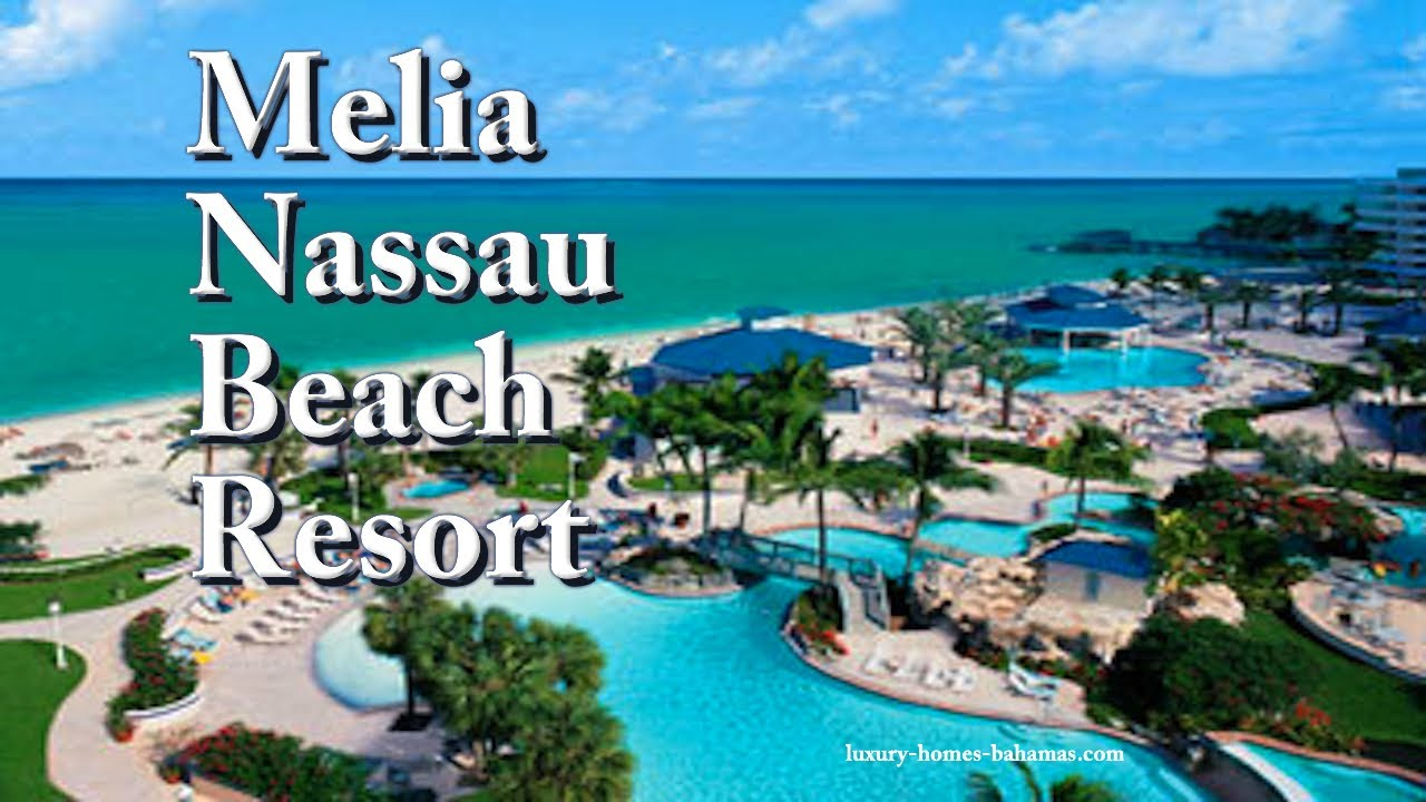 Melia Nau Beach Resort