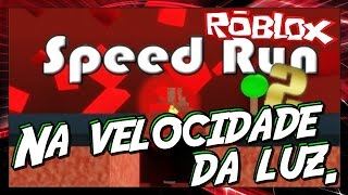 Roblox-Speed Run 2: at the speed of light. ✴