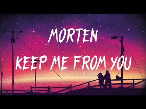 MORTEN - Keep Me From You (ft. ODA)