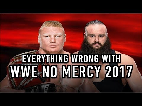 Episode #267: Everything Wrong With WWE No Mercy 2017