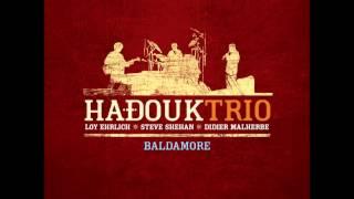Hadouk Trio - Hijaz (Baldamore version) [HQ]