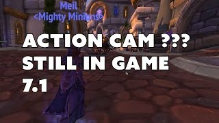 How to activate the ActionCam in WoW 7.1