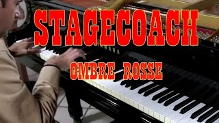 STAGECOACH piano cover play by ear Fabrizio Spaggiari OMBRE ROSSE