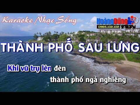 Karaoke Nhạc Sống - Thành Phố Sau Lưng - Beat chất lượng cao
