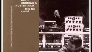 "Beth Gibbons & Rustin' Man - ""Tom The Model"""