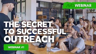 AVO Webinar #1 - The Secret To Successful Outreach - Alex Bez