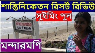 Hotels and Resorts in Mandarmani sea beach Santiniketan Hotel and Resorts review