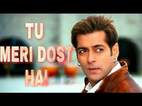 Tu hi to Meri Dost Hai - Yuvvraaj movie - WhatsApp  status video