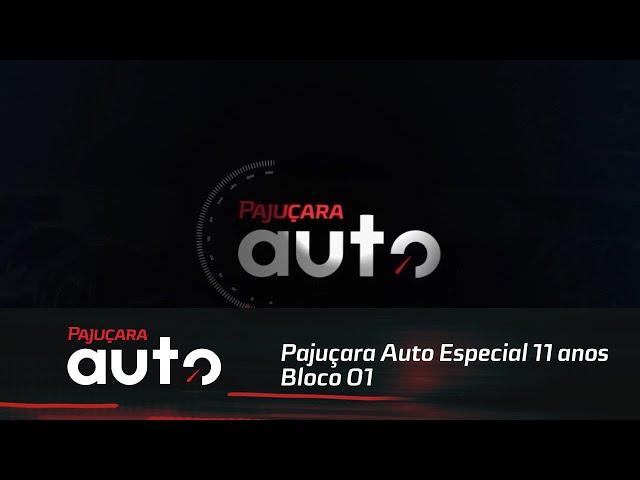 Pajuçara Auto Especial 11 anos - Bloco 01