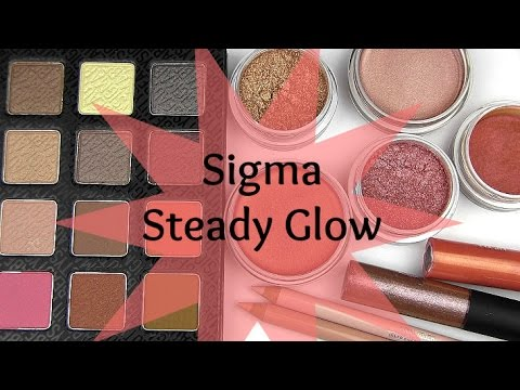 Sigma Steady Glow Collection: Live Swatches & Review