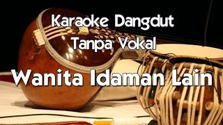 Video Karaoke Dangdut   Wanita Idaman Lain download MP3, 3GP, MP4, WEBM, AVI, FLV Oktober 2017