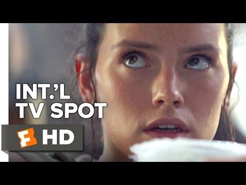 Star Wars: The Force Awakens International TV SPOT (2015) - Movie HD