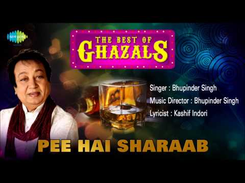 Pee Hai Sharaab | Ghazal Song | Bhupinder Singh