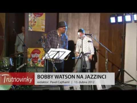 BOBBY WATSON NA JAZZINCI