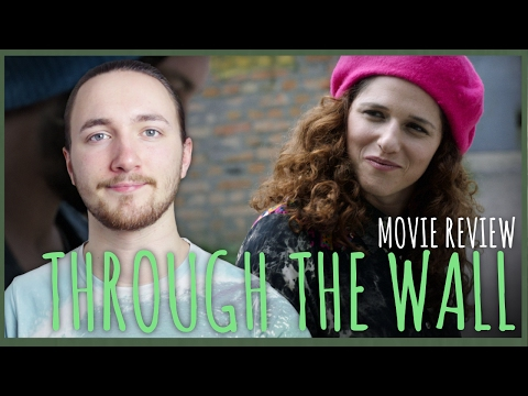 Through The Wall Movie Review