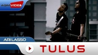 Ari Lasso - Tulus | Official Music Video