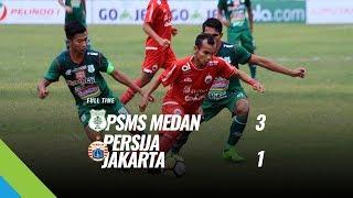 [Pekan 3] Cuplikan Pertandingan PSMS Medan vs Persija Jakarta, 6 April 2018