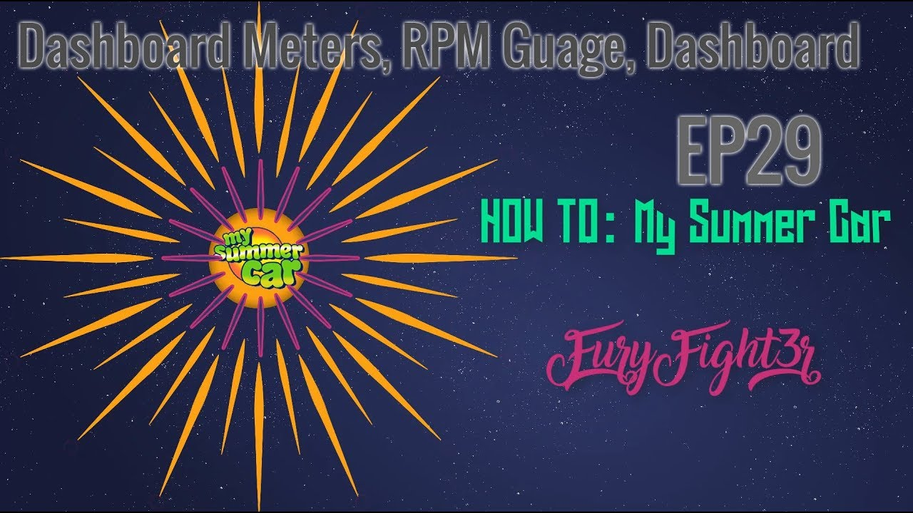 How To My Summer Car Dashboard Meters Rpm Gauge Msc Re Birth Serie1s Ep 29