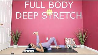 Full Body Deep Stretch