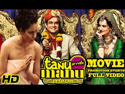 """Tanu Weds Manu Returns"" (2015) Promotion Events Full Video 