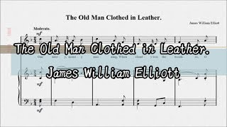 The Old Man Clothed in Leather. James William Elliott ジェイムズ・...