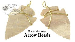 How to Wire Wrap Arrow Heads