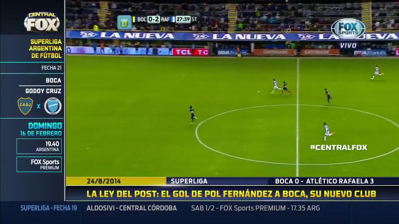 LA LEY  DEL POST: EL GOL DE POL FERNÁNDEZ A BOCA  #CentralFOX  