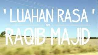 Raqib Majid - Luahan Rasa