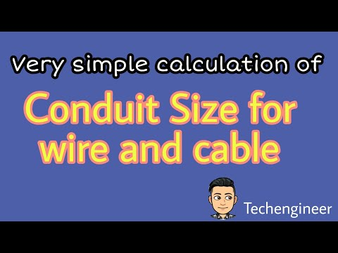 Calculate Conduit Size For Wire/ Cable