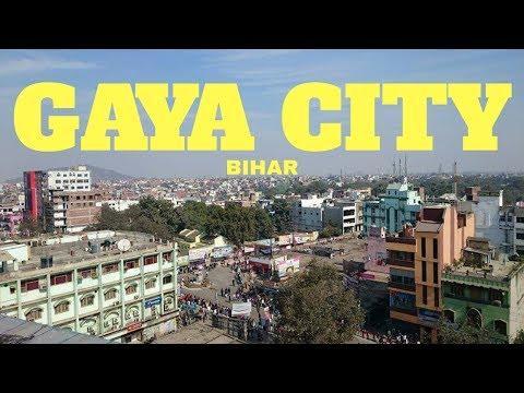 Gaya City, Bihar - YouTube