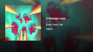 A Strange Loop