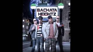 Bachata Heightz -- Dime Porque