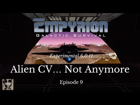 Let's Play Empyrion: Galactic Survival - 6.0.11 - Alien CV…