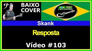 Skank - Resposta (no BAIXO com Tablatura) bass cover tab