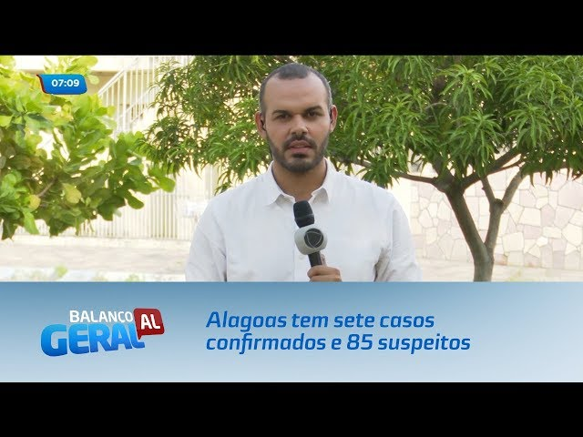 Coronavírus: Alagoas tem sete casos confirmados e 85 suspeitos