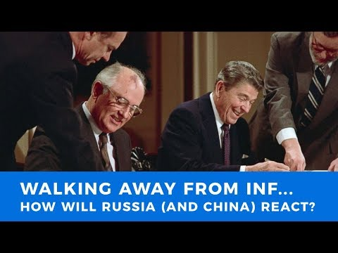 Walking away from INF: Why is Trump making this move and how will Russia (and China) react?