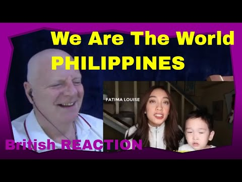 We Are The World (Various Artists) – PHILIPPINES - A British Reaction 2020