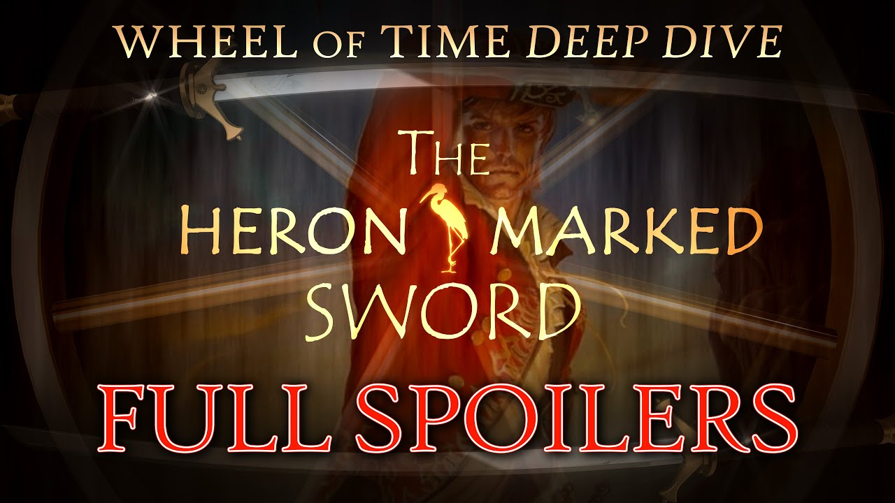 SPOILING The Heron-Marked Sword