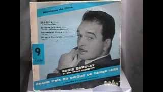 Eddie Barclay et son Grand Orchestre Arrivederci Roma 1956