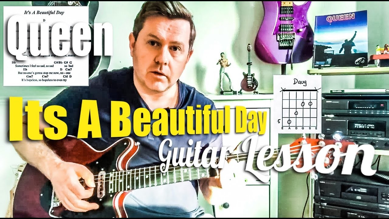 Queen Its A Beautiful Day Guitar Lesson Youtube