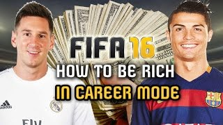 HOW to be RICH in Career Mode - FIFA 16