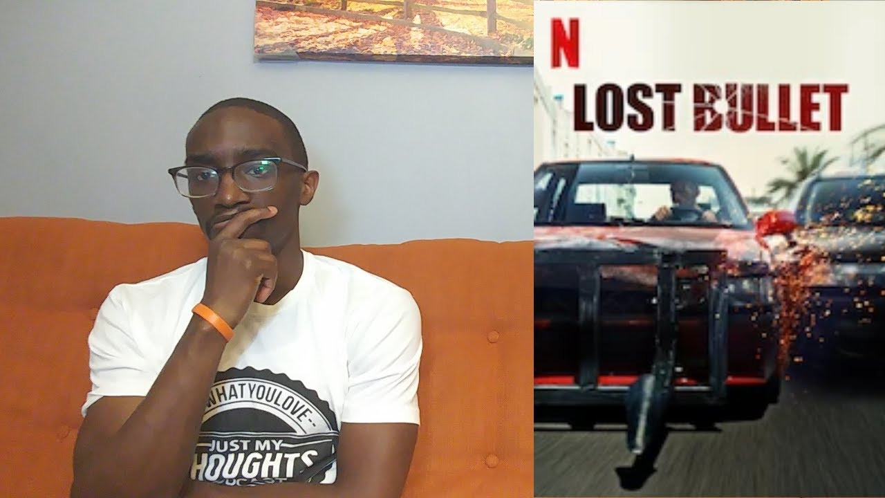 Netflix Lost Bullet Movie Review Youtube