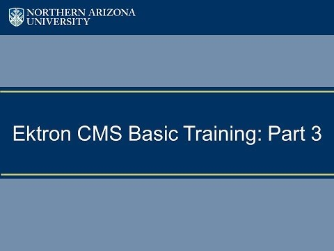 Ektron CMS Basic Training: Part 3