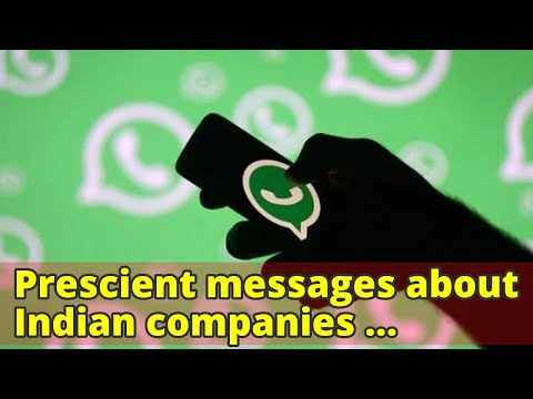 Prescient messages about Indian companies circulating in WhatsApp groups