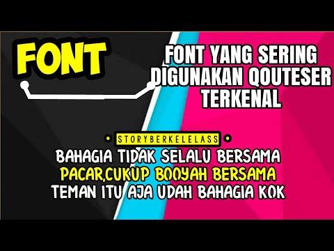 Daftar Font Yang Sering Digunakan Qouteser Terkenal